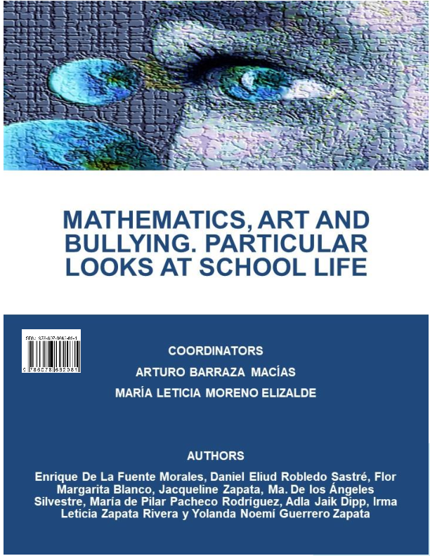 Mathematics, Art and Bullying. Particular Looks at School Life.